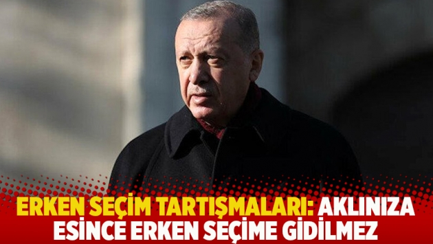 Erdoğan: Aklınıza esince erken seçime gidilmez