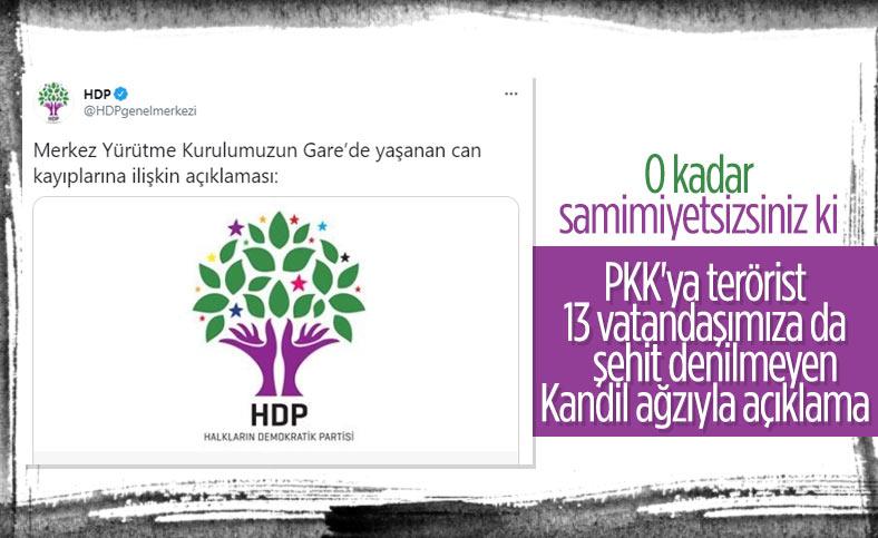 HDP'den 13 vatandaşımızın şehit edilmesiyle ilgili samimyetsiz açıklama